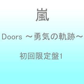 ソニーミュージックマーケティング 嵐/Doors 〜勇気の軌跡〜 初回限定盤1 【CD】