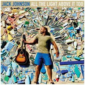 ユニバーサルミュージック ジャック・ジョンソン/オール・ザ・ライト・アバブ・イット・トゥー 【CD】