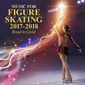 キングレコード KING RECORDS (V.A.)/フィギュア・スケート・ミュージック 2017-2018〜Road to Gold〜【CD】