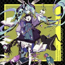 ソニーミュージックマーケティング Various Artists feat.初音ミク/GOTHIC & HORROR 【CD】