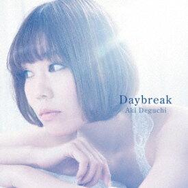 テイチクエンタテインメント TEICHIKU ENTERTAINMENT 出口陽/Daybreak 通常盤with LIVE 【CD】