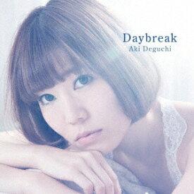 テイチクエンタテインメント TEICHIKU ENTERTAINMENT 出口陽/Daybreak 初回限定盤 【CD】