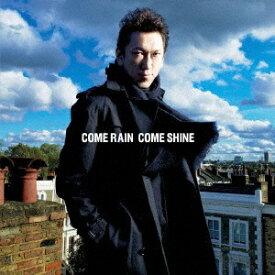 EMIミュージックジャパン 布袋寅泰/COME RAIN COME SHINE 通常盤 【CD】