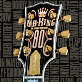 ユニバーサルミュージック B.B.キング&フレンズ/80 +1 限定盤 【CD】