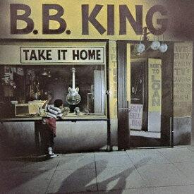 ユニバーサルミュージック B.B.キング/テイク・イット・ホーム 限定盤 【CD】