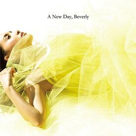 エイベックス・エンタテインメント Avex Entertainment Beverly/A New Day【CD】