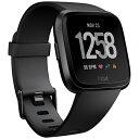 FITBIT Fitbit フィットビット スマートウォッチ Versa Black/Black Aluminium L/Sサイズ FB505GMBK-CJK ブラック/ブ…