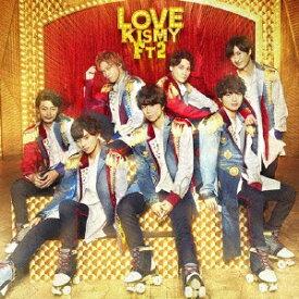 エイベックス・エンタテインメント Avex Entertainment Kis-My-Ft2/ LOVE 初回盤A【CD】