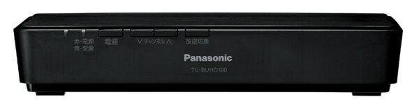 パナソニック Panasonic TU-BUHD100 【BS4K/110度CS4K/地上デジタル】地上・BS・110度CS4Kチューナー [Google アシスタント対応][TUBUHD100]