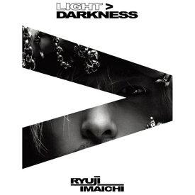 エイベックス・エンタテインメント Avex Entertainment RYUJI IMAICHI/ LIGHT>DARKNESS 通常盤(Blu-ray Disc付)【CD】