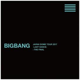 エイベックス・エンタテインメント Avex Entertainment BIGBANG/ BIGBANG JAPAN DOME TOUR 2017 -LAST DANCE- : THE FINAL -DELUXE EDITION-【ブルーレイ】