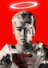 エイベックス・エンタテインメント Avex Entertainment CRAZYBOY/ NEOTOKYO FOREVER(DVD付)【CD】