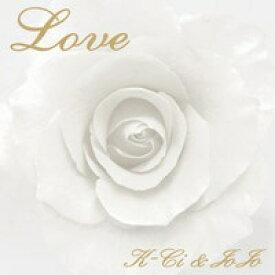 インディーズ K-CI&JOJO/Love 【CD】