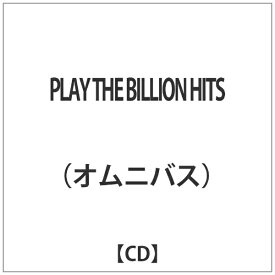 ハピネット Happinet オムニバス: PLAY THE BILLION HITS【CD】
