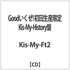 エイベックス・エンタテインメント Avex Entertainment Kis-My-Ft2/Goodいくぜ! 初回生産限定Kis-My-History盤 【CD】
