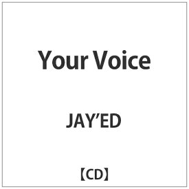バップ VAP JAY'ED/Your Voice 【CD】
