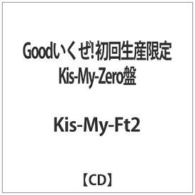 エイベックス・エンタテインメント Avex Entertainment Kis-My-Ft2/Goodいくぜ! 初回生産限定Kis-My-Zero盤 【CD】