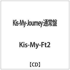 エイベックス・エンタテインメント Avex Entertainment Kis-My-Ft2/Kis-My-Journey 通常盤 【CD】