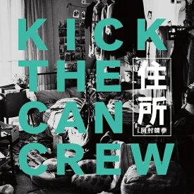 ビクターエンタテインメント Victor Entertainment KICK THE CAN CREW/ 住所feat.岡村靖幸 通常盤【CD】