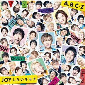 ポニーキャニオン PONY CANYON A.B.C-Z/ JOYしたいキモチ 初回限定盤B【CD】 【代金引換配送不可】