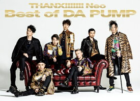 エイベックス・エンタテインメント Avex Entertainment DA PUMP/ THANX!!!!!!! Neo Best of DA PUMP 2CD+DVD盤【CD】