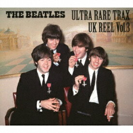 アメイジングDC Amazing D.C. ザ・ビートルズ/ ULTRA RARE TRAX - UK REEL VOL.3【CD】