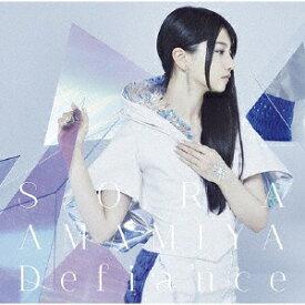 ソニーミュージックマーケティング 雨宮天/ Defiance 初回生産限定盤【CD】