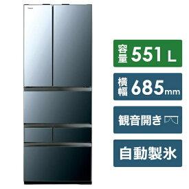 東芝 TOSHIBA 《基本設置料金セット》GR-R550FZ-XK 冷蔵庫 クリアミラー [6ドア /観音開きタイプ /551L][冷蔵庫 大型 両開き GRR550FZXK]【zero_emi】