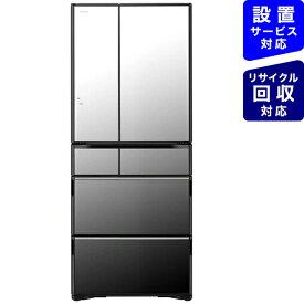 日立 HITACHI 《基本設置料金セット》R-WX62K-X 冷蔵庫 真空チルド WXタイプ クリスタルミラー [6ドア /観音開きタイプ /615L][冷蔵庫 大型 RWX62K]【zero_emi】