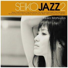 ユニバーサルミュージック SEIKO MATSUDA/ SEIKO JAZZ 2 初回限定盤B【CD】