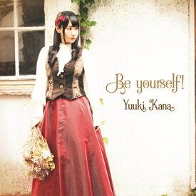 フロンティアワークス Frontier Works 優木かな/ Be yourself! 初回限定盤【CD】