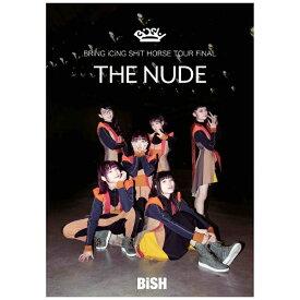 """エイベックス・エンタテインメント Avex Entertainment BiSH/ BRiNG iCiNG SHiT HORSE TOUR FiNAL """"THE NUDE"""" DVD盤【DVD】"""