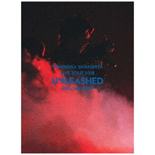 ソニーミュージックマーケティング 山下智久/ TOMOHISA YAMASHITA LIVE TOUR 2018 UNLEASHED - FEEL THE LOVE - 初回生産限定盤【ブルーレイ】