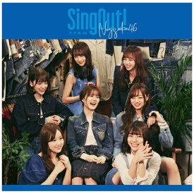 ソニーミュージックマーケティング 乃木坂46/ Sing Out! CD+Blu-ray盤 Type-D【CD】