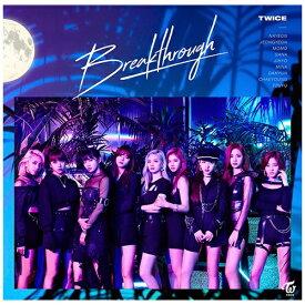 ソニーミュージックマーケティング TWICE/ Breakthrough 通常盤【CD】