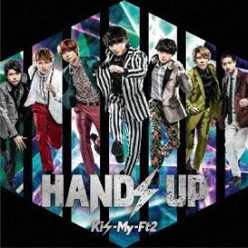 エイベックス・エンタテインメント Avex Entertainment Kis-My-Ft2/ HANDS UP 初回盤B【CD】 【代金引換配送不可】