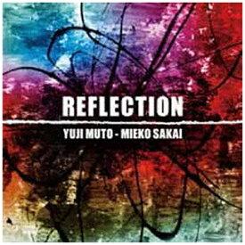 インディーズ 武藤祐志、酒井美絵子(g/ds)/ REFLECTION(リフレクション)【CD】