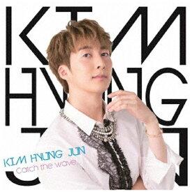 ユニバーサルミュージック KIM HYUNG JUN/ Catch the Wave 通常盤B【CD】