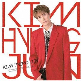 ユニバーサルミュージック KIM HYUNG JUN/ Catch the Wave 通常盤A【CD】