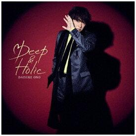 ランティス Lantis 小野大輔/ Deep & Holic Blu-ray付き限定盤【CD】
