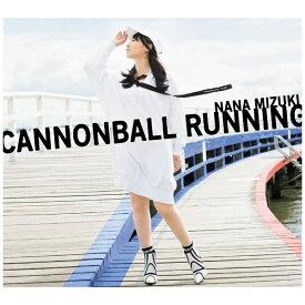 キングレコード KING RECORDS 水樹奈々/ CANNONBALL RUNNING 初回限定盤(Blu-ray Disc付)【CD】