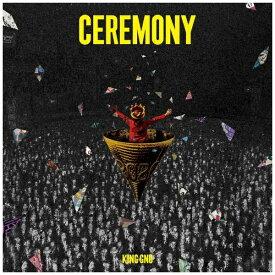 ソニーミュージックマーケティング King Gnu/ CEREMONY 通常盤【CD】
