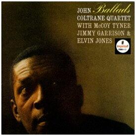 ユニバーサルミュージック ジョン・コルトレーン(ts)/ バラード 生産限定盤【CD】