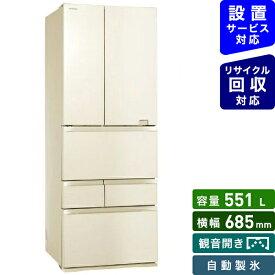 東芝 TOSHIBA GR-S550FZ-ZC 冷蔵庫 ラピスアイボリー [6ドア /観音開きタイプ /551L]《基本設置料金セット》[冷蔵庫 大型]