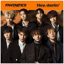 エイベックス・エンタテインメント Avex Entertainment FANTASTICS from EXILE TRIBE/ Hey,darlin'(DVD付)【CD】