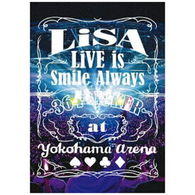 ソニーミュージックマーケティング LiSA/ LiVE is Smile Always〜364+JOKER〜 at YOKOHAMA ARENA【DVD】