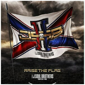 エイベックス・エンタテインメント Avex Entertainment 三代目 J SOUL BROTHERS from EXILE TRIBE/ RAISE THE FLAG 通常盤(Blu-ray Disc付)【CD】
