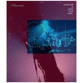 ユニバーサルミュージック [Alexandros]/ Sleepless in Japan Tour -Final-【ブルーレイ】