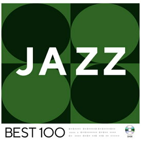 ユニバーサルミュージック (V.A.)/ ジャズ -ベスト100-【CD】