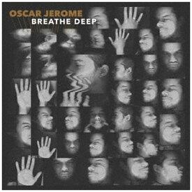 ユニバーサルミュージック オスカー・ジェローム/ Breathe Deep【CD】